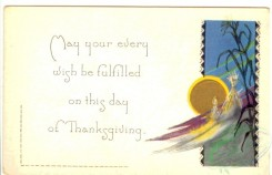 thanksgiving_day_postcards-00146 - 146-May your every wish be... [3000x1936]